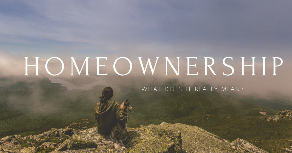 What homeownership really means