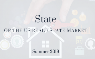 State of the US Real Estate Market Summer 2019